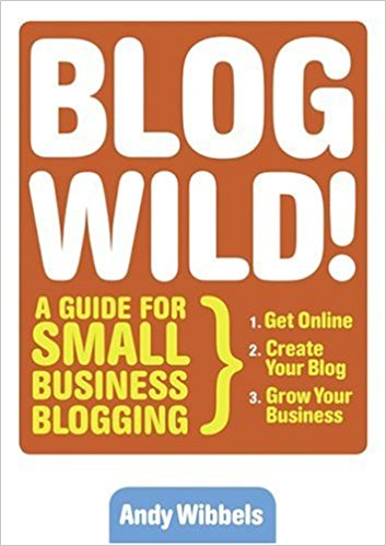Blog Wild By Andy Wibbels