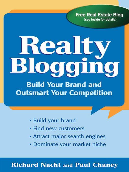 Realty Blogging by Richard Nacht and Paul Chaney